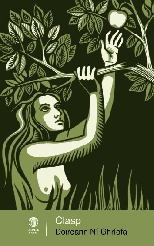 'Cleaving a Puzzle-Tree' and other poems by Doireann NíGhríofa