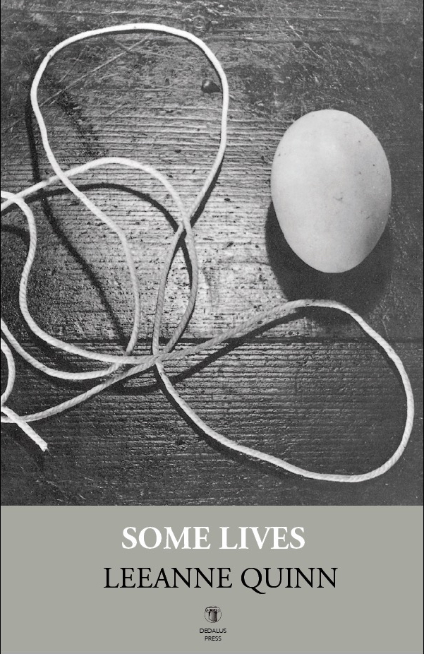 """Poems from """"Some Lives"""" by LeeanneQuinn"""