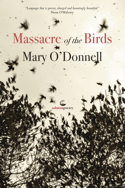 Poems from 'Massacre of the Birds' by Mary O'Donnell
